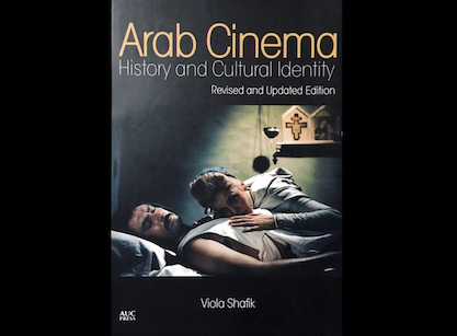EP4 - Chapter 7: Arab Cinema: History and Cultural Identity: Revised and Updated Edition
